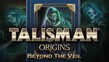 Talisman: Origins - Beyond the Veil