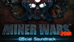 Miner Wars 2081 Official Soundtrack