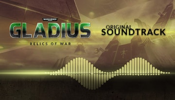 Warhammer 40,000: Gladius - Relics of War - Soundtrack