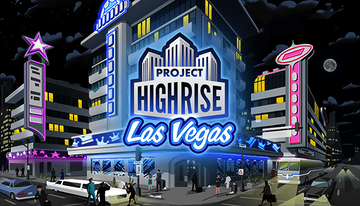 Project Highrise: Las Vegas