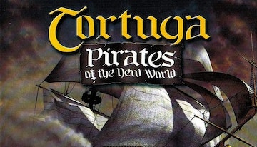 Tortuga - Pirates of the New World