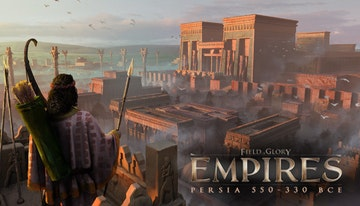 Field of Glory: Empires - Persia 550 - 330 BCE