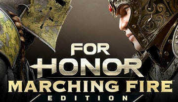 FOR HONOR®: Marching Fire™ Edition