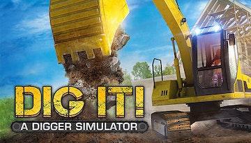 DIG IT! A Digger Simulator