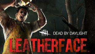 Dead by Daylight - Leatherface™