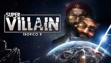Tropico 5 Supervillain