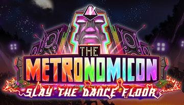 The Metronomicon: Slay The Dance Floor