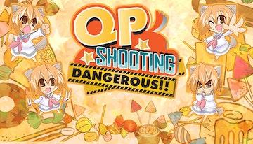 QP Shooting - Dangerous!!