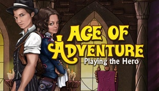 Age of Adventure: Playing the Hero