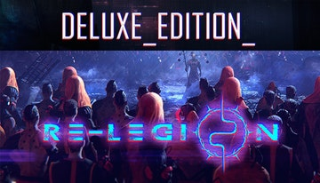 Re-Legion - Deluxe Edition