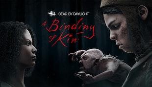 Dead By Daylight - Chapter XVIII A Binding of Kin