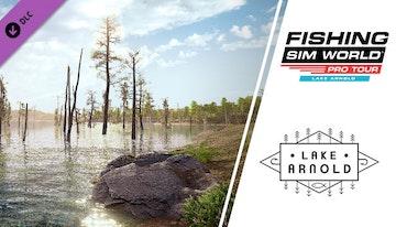 Fishing Sim World® Pro Tour – Lake Arnold