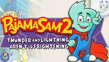 Pajama Sam 2: Thunder and Lightning Aren't So Frightening