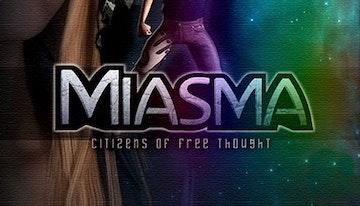 Miasma: Citizens of Free Thought