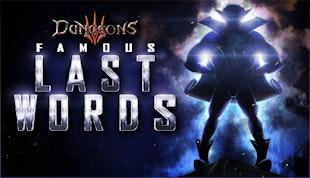 Dungeons 3 - Famous Last Words