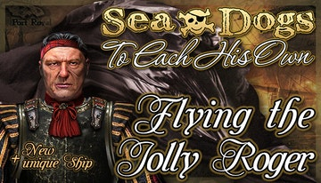 Sea Dogs: To Each His Own - Flying the Jolly Roger