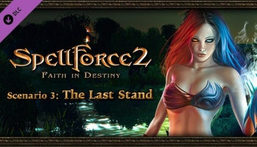 SpellForce 2 Faith In Destiny Scenario 3: The Last Stand