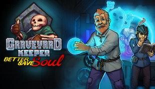 Graveyard Keeper - Better Save Soul