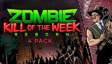 Zombie Kill of the Week - Reborn 4-Pack