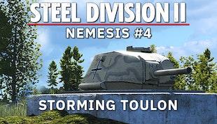 Steel Division 2 - Nemesis #4 - Storming Toulon