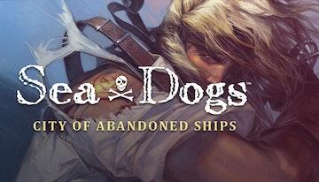 Sea Dogs: City of Abandoned Ships