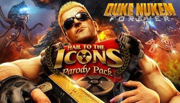 Duke Nukem Forever - Hail to the Icons Parody Pack