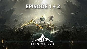 EON ALTAR Episode 1+2