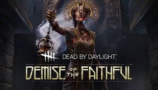 Dead by Daylight - Demise of the Faithful