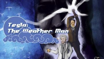 Tesla: The Weather Man