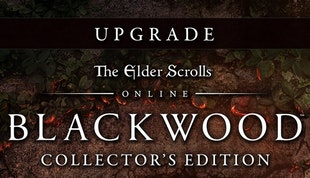 The Elder Scrolls® Online Blackwood™ Collector's Edition Upgrade