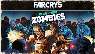 Far Cry®5 - Dead Living Zombies