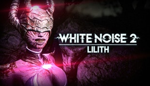 White Noise 2 - Lilith