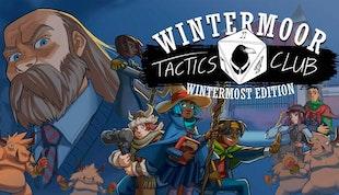 Wintermoor Tactics Club: Wintermost Edition