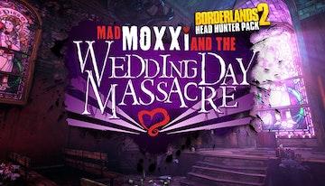 Borderlands 2: Wedding Day Massacre (Mac & Linux)