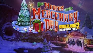 Borderlands 2: How Marcus Saved Mercenary Day (Mac & Linux)