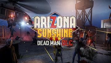 Arizona Sunshine - Dead Man DLC