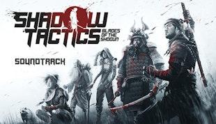 Shadow Tactics: Blades of the Shogun - Soundtrack DLC