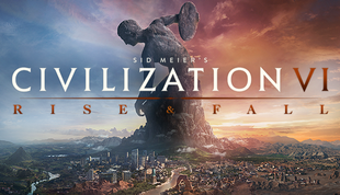 Sid Meier's Civilization® VI: Rise and Fall