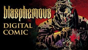 Blasphemous - Digital Comic