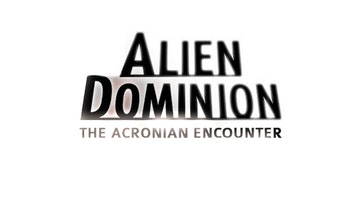 Alien Dominion: The Acronian Encounter