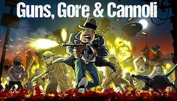 Gore Guns and Cannoli