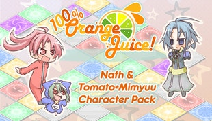 100% Orange Juice - Nath & Tomato+Mimyuu Character Pack