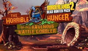 Borderlands 2: The Horrible Hunger of the Ravenous Wattle Gobbler (Mac & Linux)