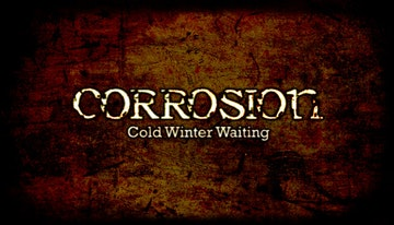 Corrosion: Cold Winter Waiting Enhanced Edition
