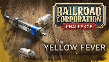 Railroad Corporation: Yellow Fever