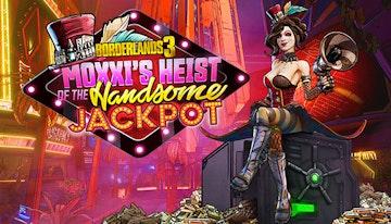 Borderlands 3: Moxxi's Heist Of The Handsome Jackpot (Steam)