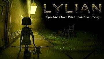 Lylian: Episode One - Paranoid Friendship