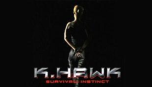 K Hawk Survival Instinct