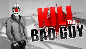 KTBG: Kill The Bad Guy