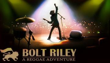 Bolt Riley, A Reggae Adventure - Chapter 1